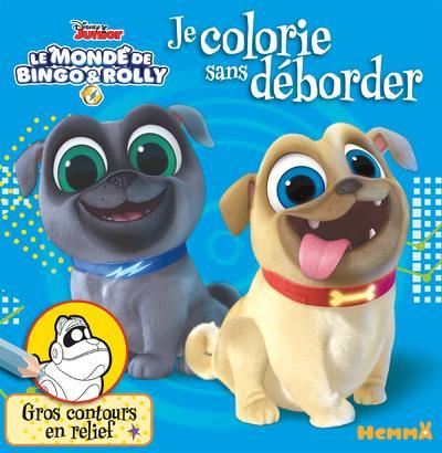 Je colorie sans déborder ; le monde de Bingo & Rolly