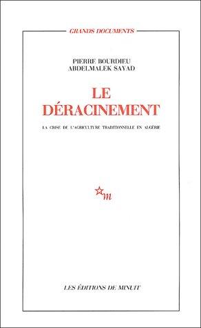 Le déracinement ; la crise de l'agriculture traditionnelle en Algérie