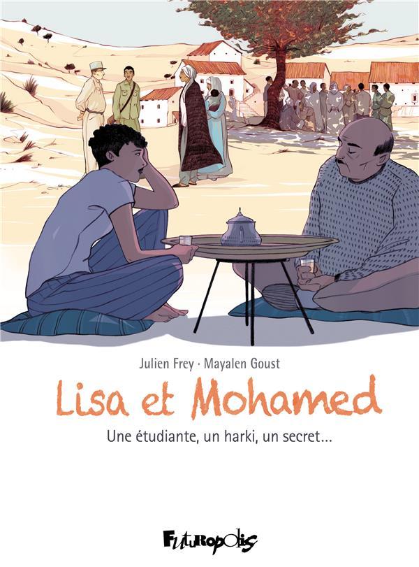 Lisa et Mohamed ; une étudiante, un harki, un secret...