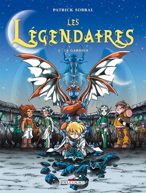 Les Légendaires T.2 ; le gardien