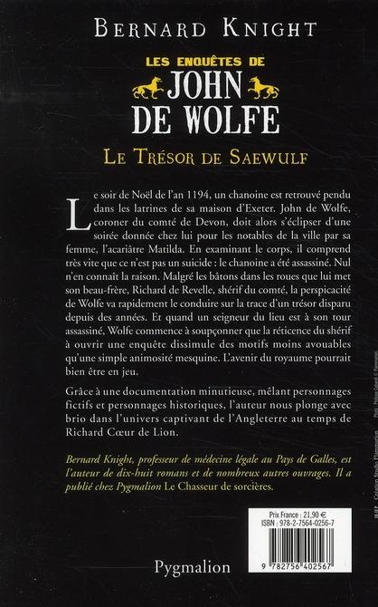 Le trésor de Saewulf ; les enquêtes de John de Wolfe