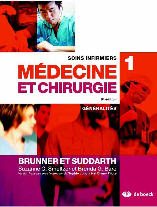 Soins infirmiers en médecine et chirurgie t.1 ; généralités (3e édition)