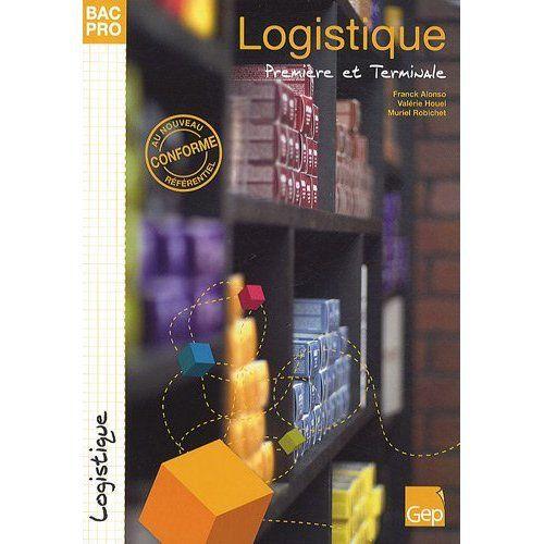 Logistique ; 1ère et terminale bac pro ; pochette de l'élève