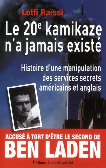 Le 20e kamikaze n'a jamais existé ; histoire d'une manipulation des services secrets américains et anglais