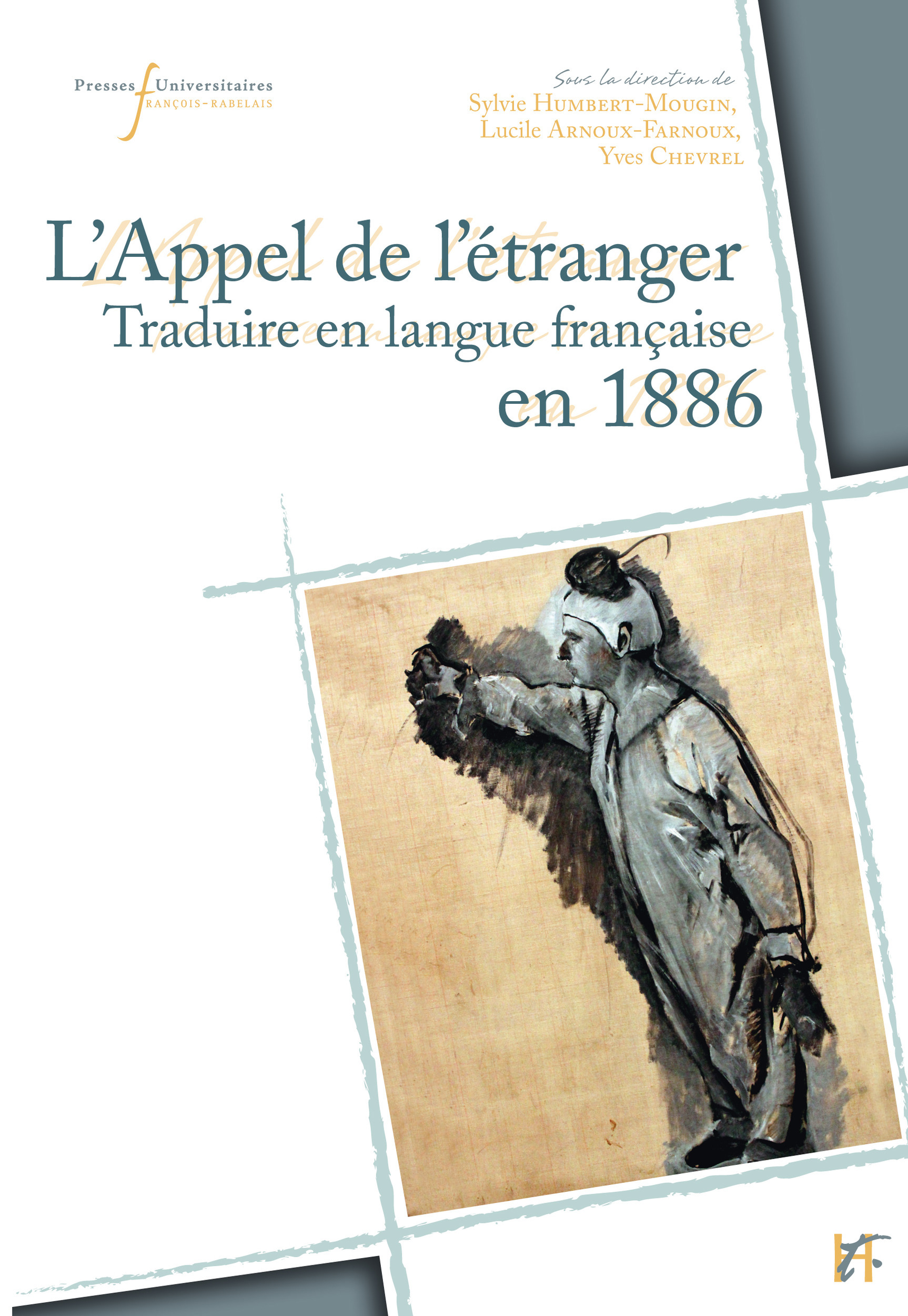 L'appel de l'étranger, traduire en langue française en 1886