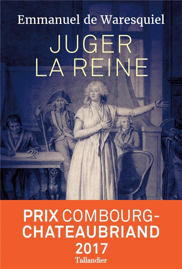 Juger la reine ; 14-15-16 octobre 1793