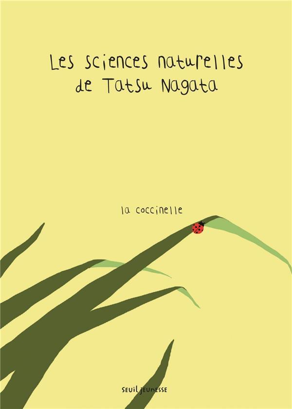 Les sciences naturelles de Tatsu Nagata ; la coccinelle