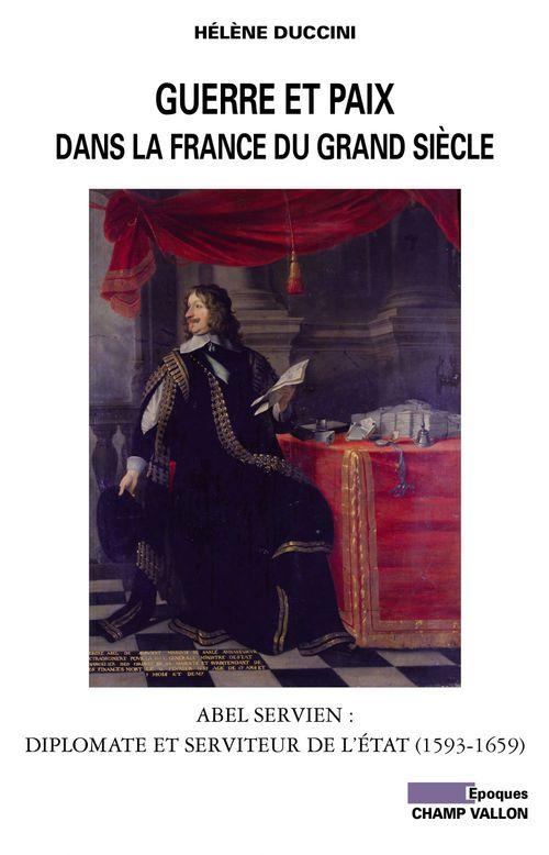 Guerre et paix dans la France du grand siècle