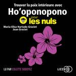 Vente AudioBook : Trouver la paix intérieure avec Ho'oponopono pour les Nuls  - Jean Graciet - Maria Elisa HURTADO-GRACIET