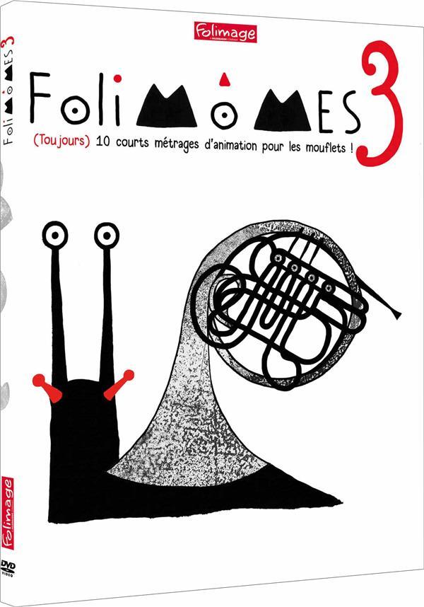 Folimômes 3 : (Toujours) 10 courts métrages d'animation pour les mouflets !