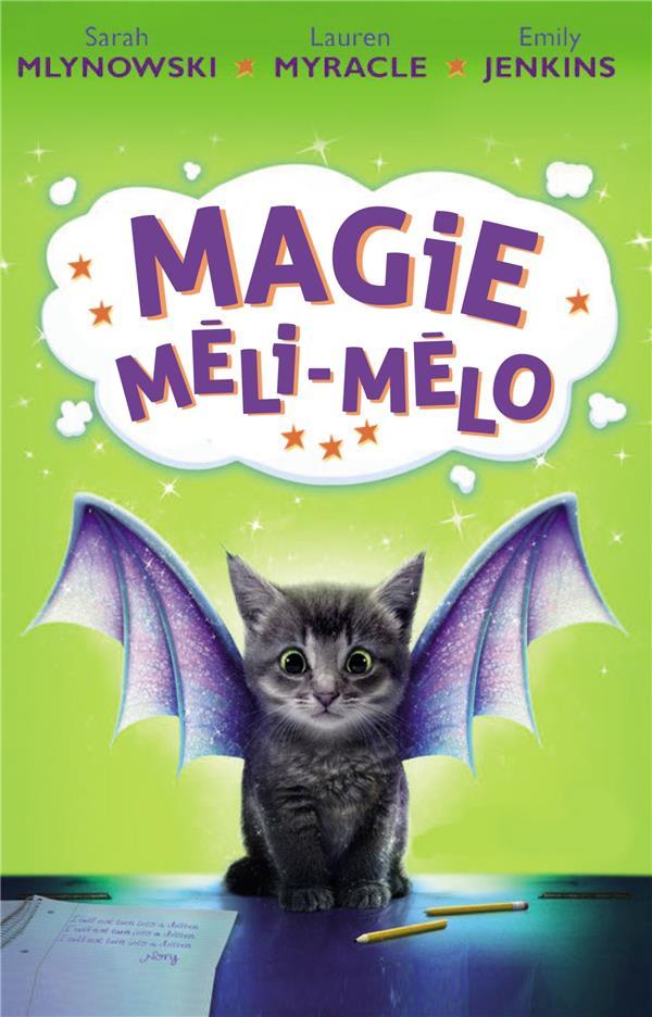 Magie méli-mélo T.1