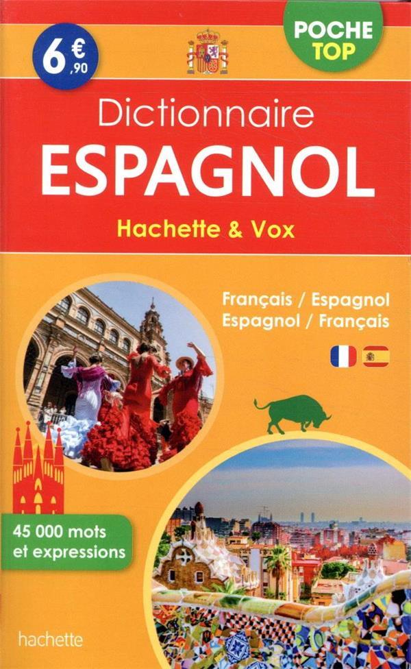 DICTIONNAIRE HACHETTE et VOX POCHE TOP  -  FRANCAIS-ESPAGNOL  ESPAGNOL-FRANCAIS XXX