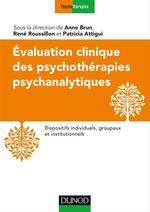 Vente EBooks : Evaluation clinique des psychothérapies psychanalytiques  - René Roussillon - Anne BRUN - Patricia Attigui