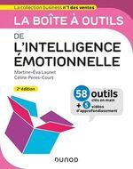 La boîte à outils de l'intelligence émotionnelle - 2e éd.  - Martine-Eva Launet - Céline Peres-Court