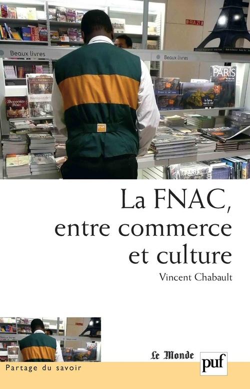 La Fnac ; entre commerce et culture
