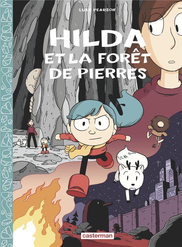 Hilda T.5 ; Hilda et la forêt de pierres t.1