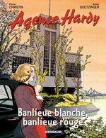 Vente Livre Numérique : Agence Hardy - tome 4 - Banlieue rouge, banlieue blanche  - Pierre Christin