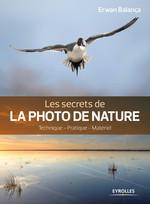 Les secrets de la photo de nature  - Erwan Balança