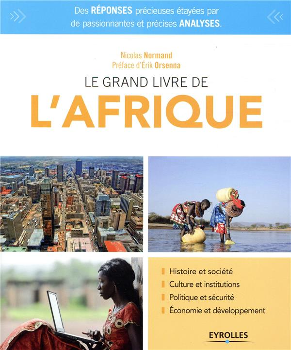 LE GRAND LIVRE DE L'AFRIQUE - HISTOIRE ET SOCIETE. CULTURE ET INSTITUTIONS. POLITIQUE ET SECURITE. E