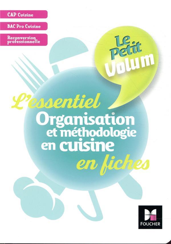 Le Petit Volum Organisation Et Methodologie En Cuisine