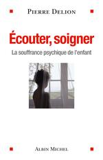 Vente EBooks : Ecouter, soigner  - Pierre DELION