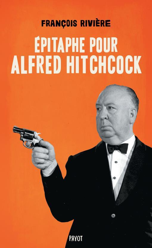 épitaphe pour Alfred Hitchcock
