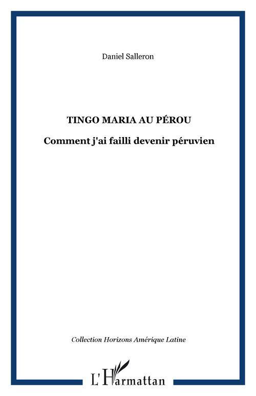 Tingo Maria au Pérou