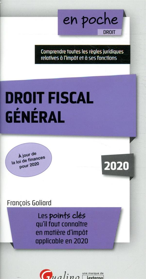 Droit fiscal général (édition 2020)