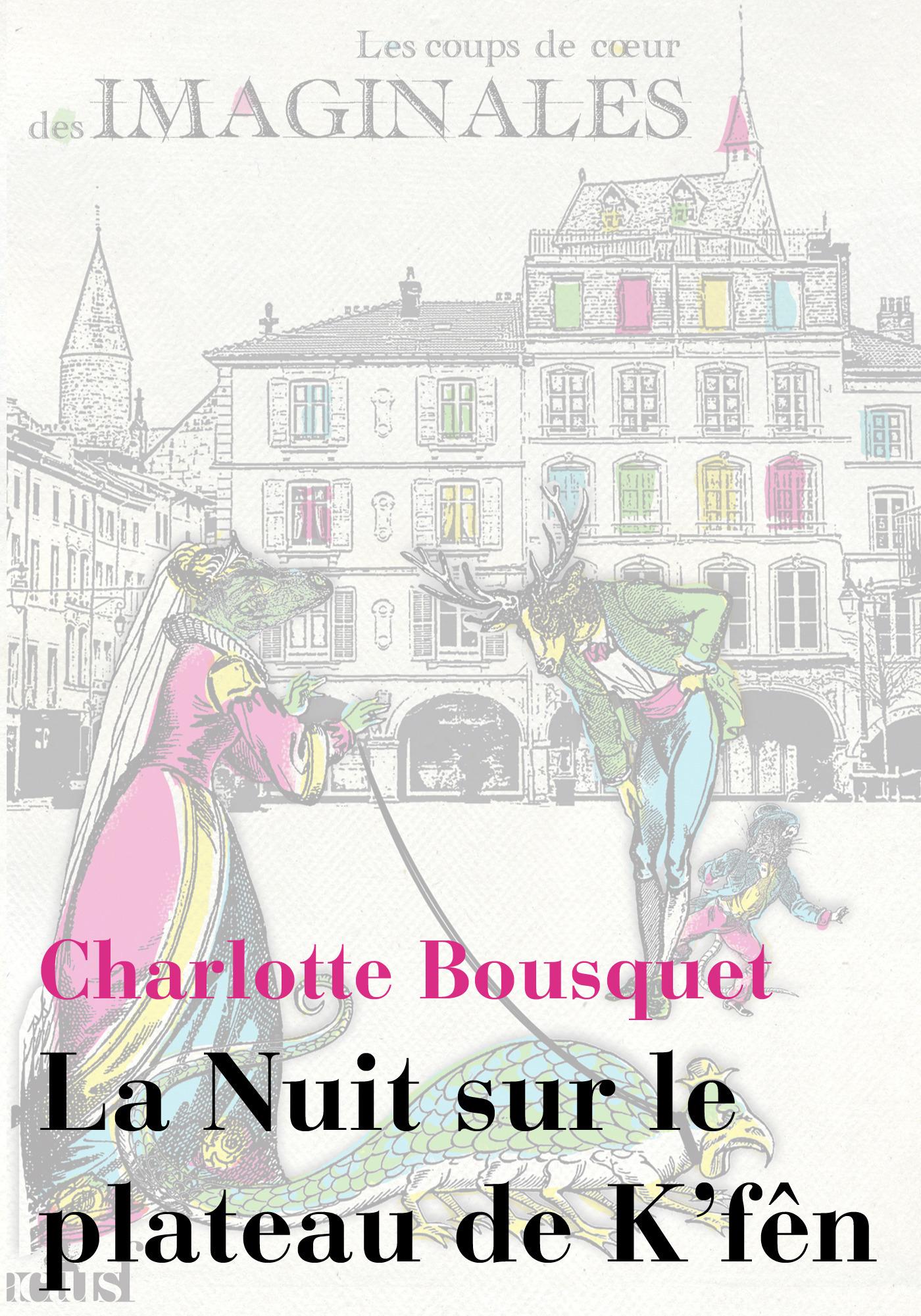 Vente EBooks : La Nuit sur le plateau de K'fên  - Charlotte BOUSQUET