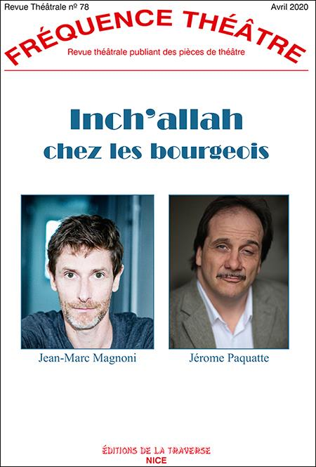 REVUE FREQUENCE THEATRE T.78 ; inch'allah chez les bourgeois
