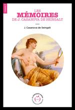 Mémoires de J. Casanova de Seingalt, écrits par lui-même - Volume 3  - Giacomo CASANOVA - Giacomo Casanova - Giacomo Casanova