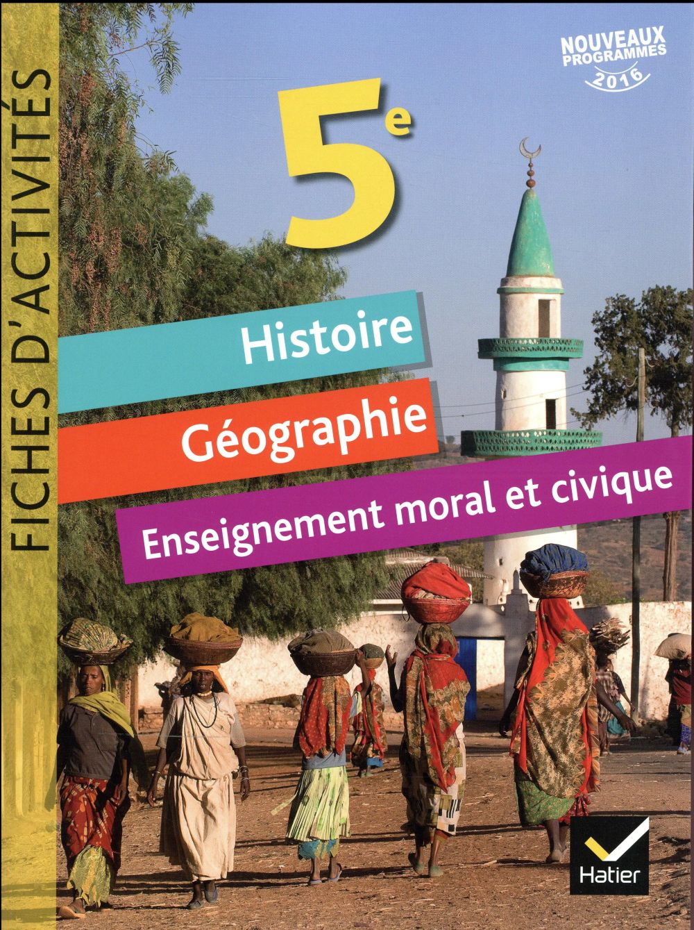 fiches d'activités ; histoire-géographie-EMC ; 5e (édition 2017)