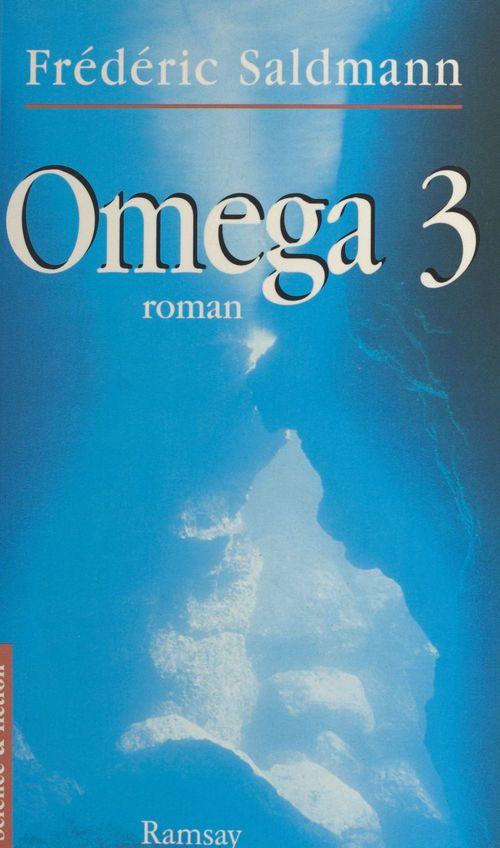 Oméga 3  - Frédéric Saldmann