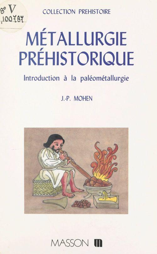 Metallurgie prehistorique