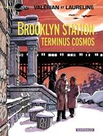 Vente Livre Numérique : Valérian - Tome 10 - Brooklyn Station - Terminus Cosmos  - Pierre Christin