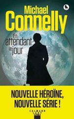 Vente Livre Numérique : En attendant le jour  - Michael Connelly