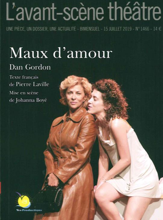 Revue l'avant-scene theatre n.1466 ; maux d'amour
