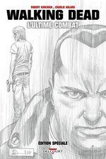 Vente Livre Numérique : Walking Dead : L'ultime Combat (Édition spéciale)  - Charlie Adlard