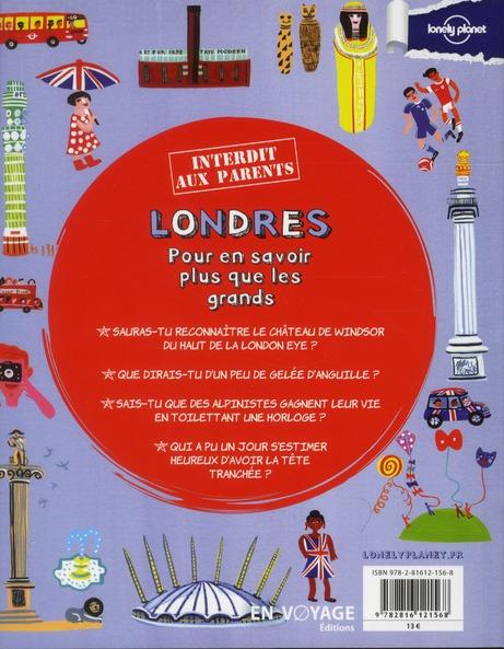 Londres ; pour en savoir plus que les grands