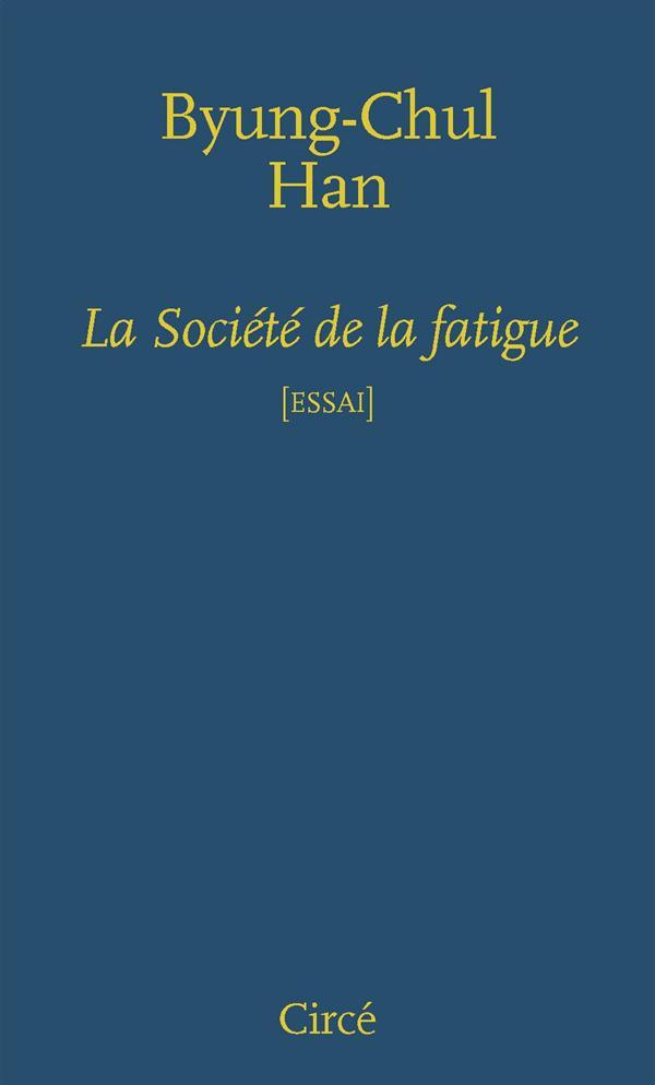 La Societe De La Fatigue