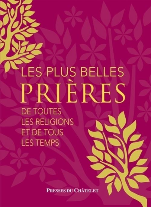 Les plus belles prières...