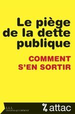 Vente EBooks : Le piège de la dette publique  - Attac France