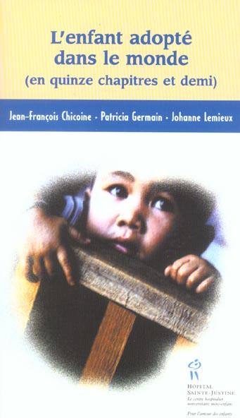 l'enfant adopté dans le monde ; en quinze chapitres et demi