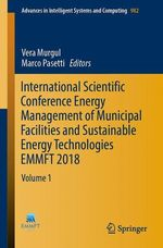 International Scientific Conference Energy Management of Municipal Facilities and Sustainable Energy Technologies EMMFT 2018  - Vera Murgul - Marco Pasetti