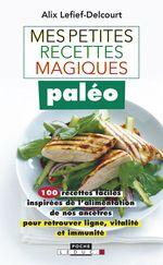 Vente Livre Numérique : Mes petites recettes magiques paléo  - Alix Lefief-Delcourt