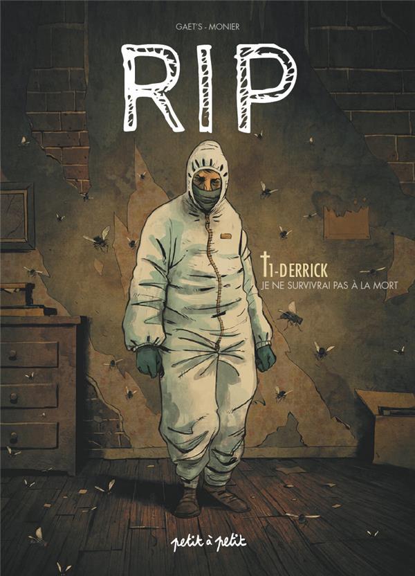 RIP T.1 ; Derrick, je ne survivrai pas à la mort