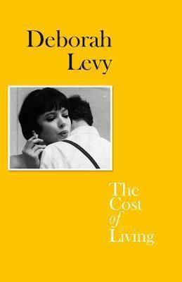 Deborah levy the cost of living /anglais