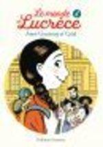 Le monde de Lucrèce T.4  - Anne Goscinny - Catel