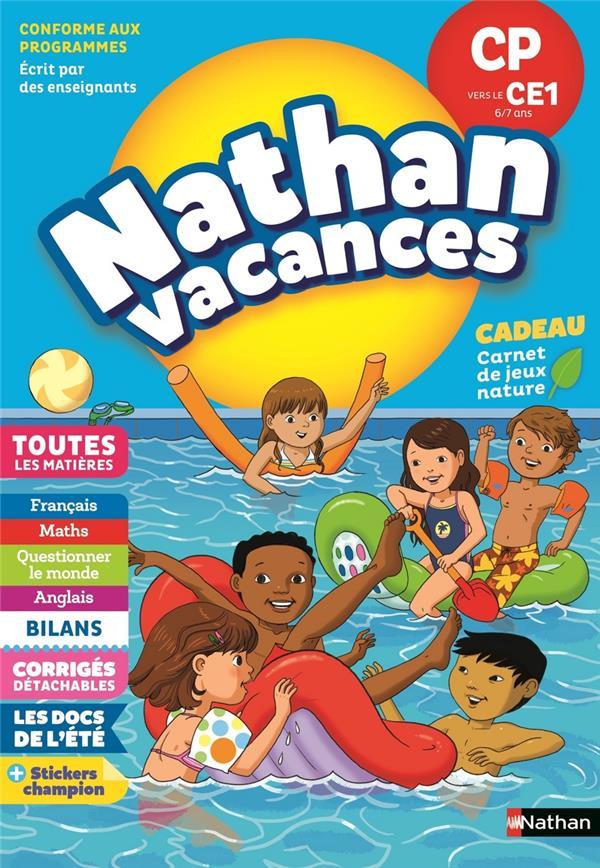 NATHAN VACANCES ; toutes les matières ; du CP vers le CE1 ; 6/7 ans (édition 2018)