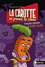 Vente EBooks : La carotte se prend le chou  - Emmanuel Trédez